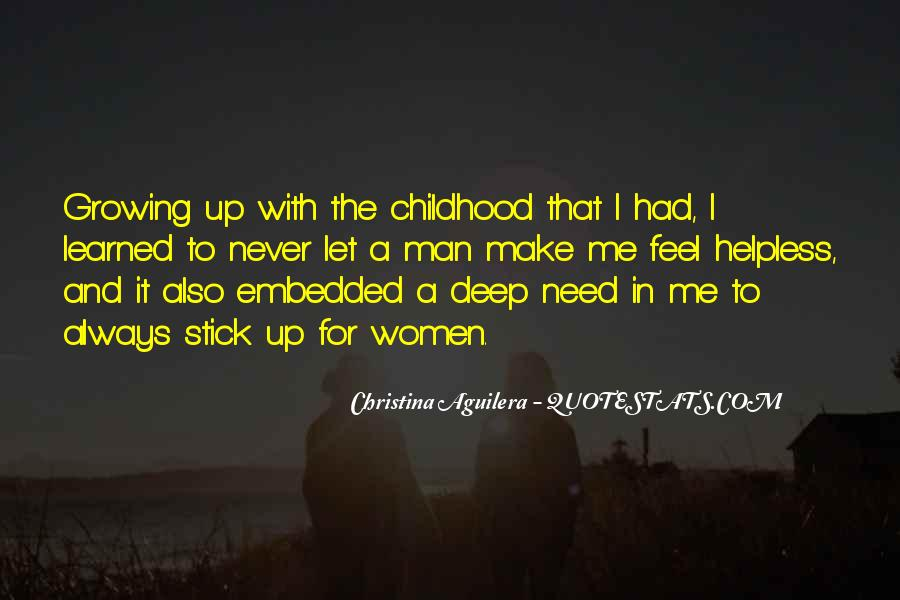 Quotes About Childhood And Growing Up #1630646