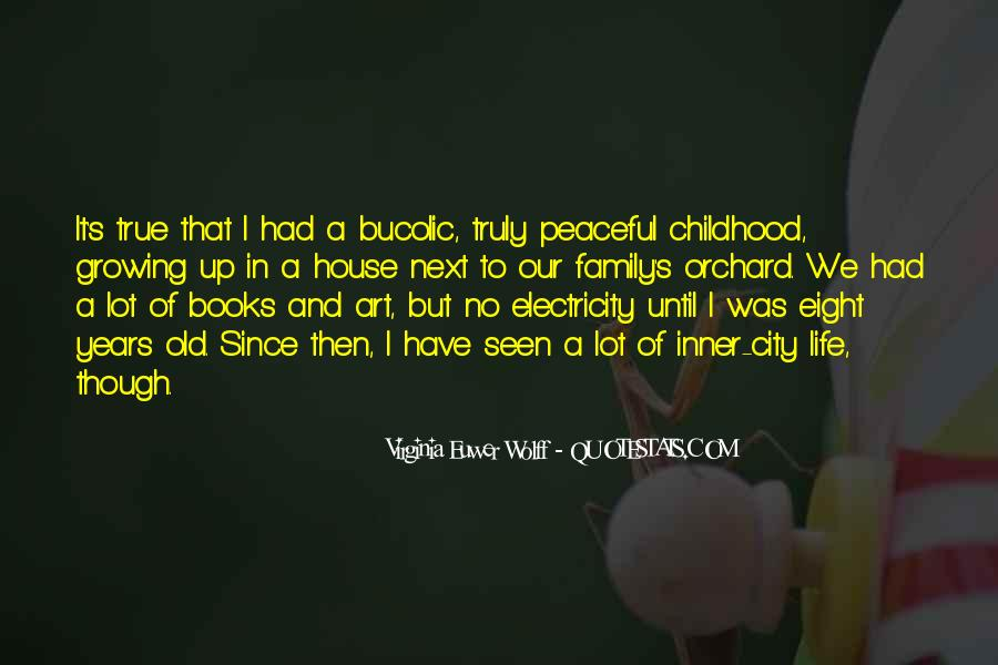 Quotes About Childhood And Growing Up #1649248