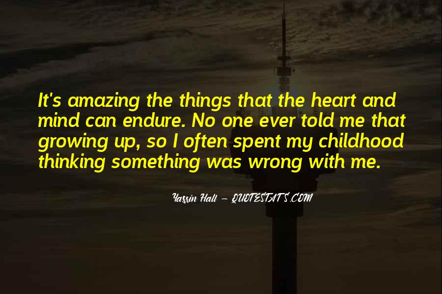 Quotes About Childhood And Growing Up #1677570