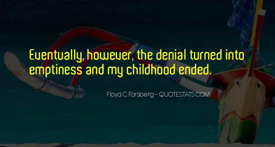 Quotes About Childhood And Growing Up #279212