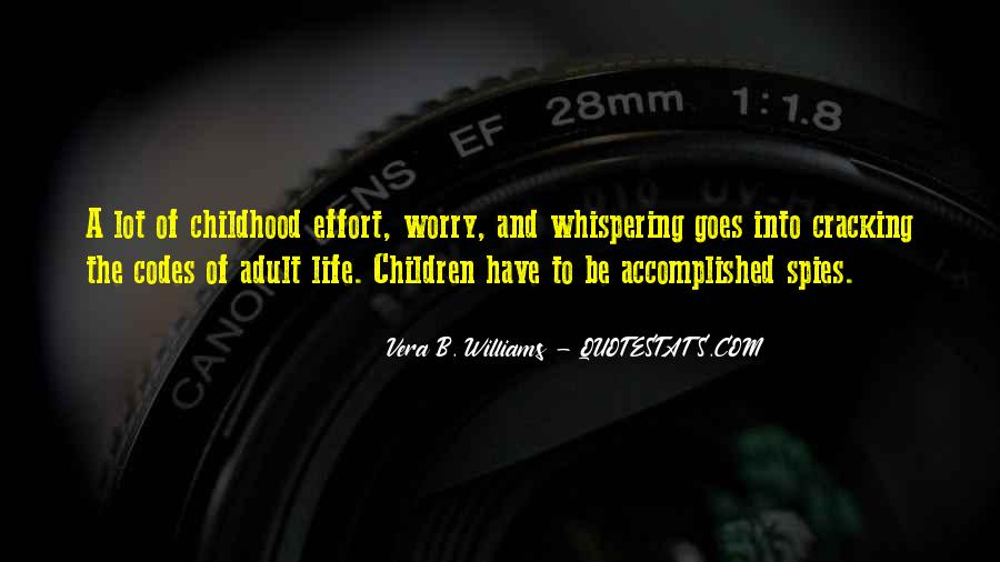 Quotes About Childhood And Growing Up #320972