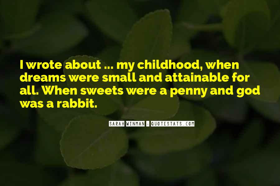 Quotes About Childhood And Growing Up #387836