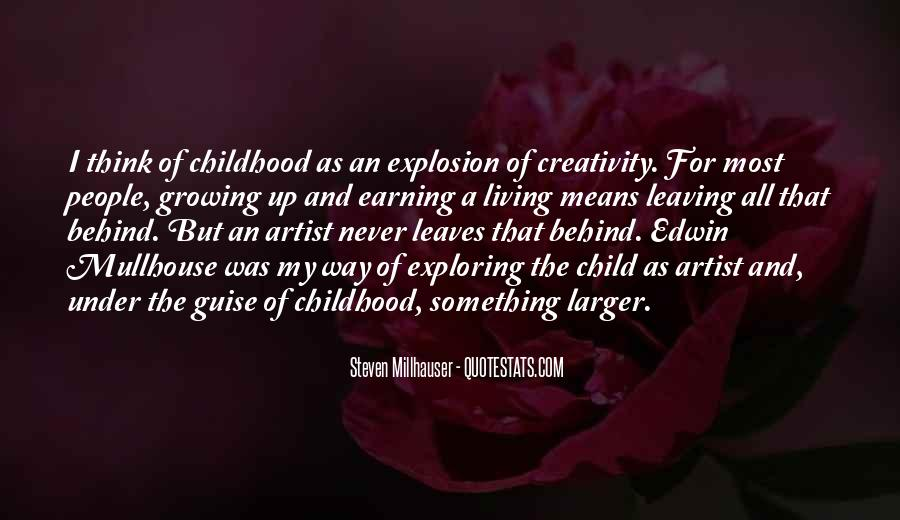 Quotes About Childhood And Growing Up #43771