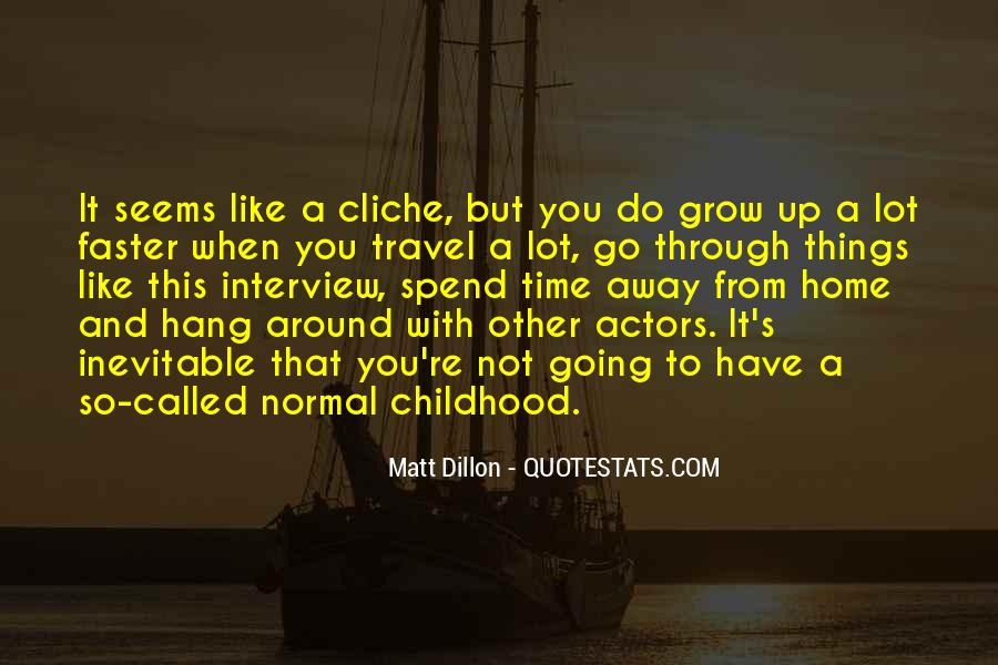 Quotes About Childhood And Growing Up #483748