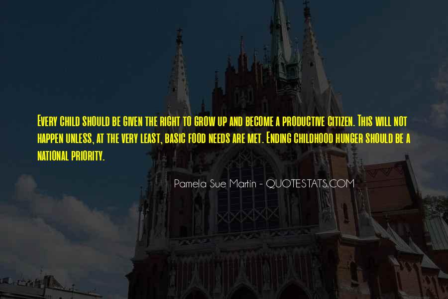 Quotes About Childhood And Growing Up #605422