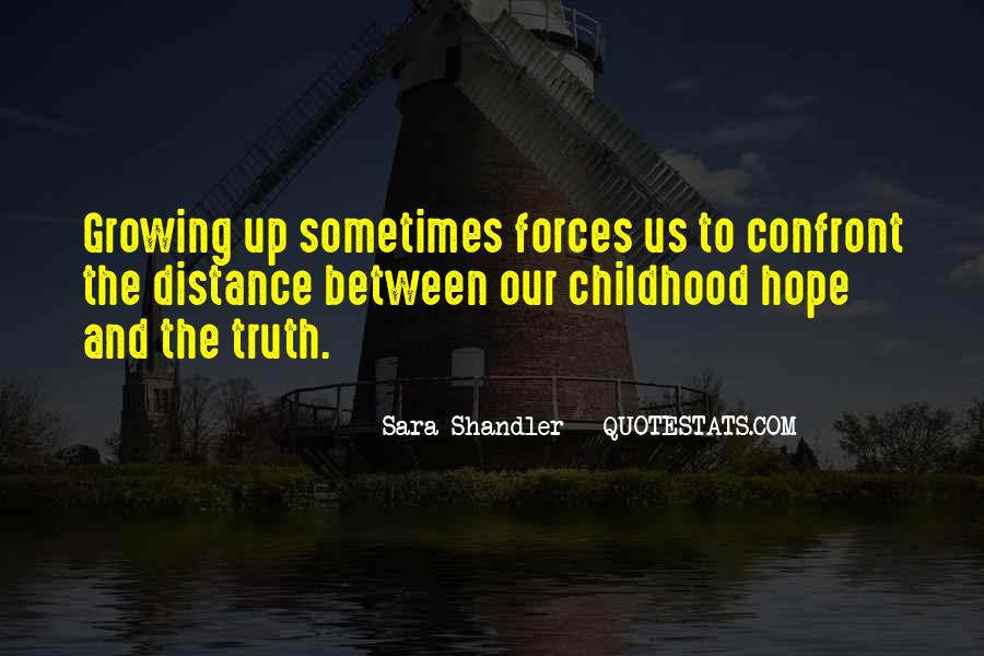 Quotes About Childhood And Growing Up #721964