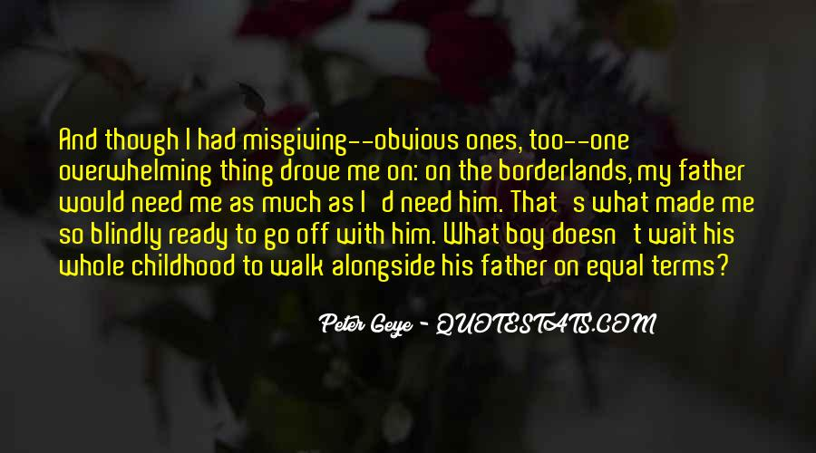 Quotes About Childhood And Growing Up #750152