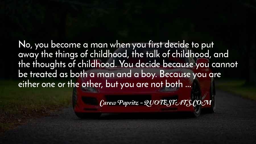 Quotes About Childhood And Growing Up #876637