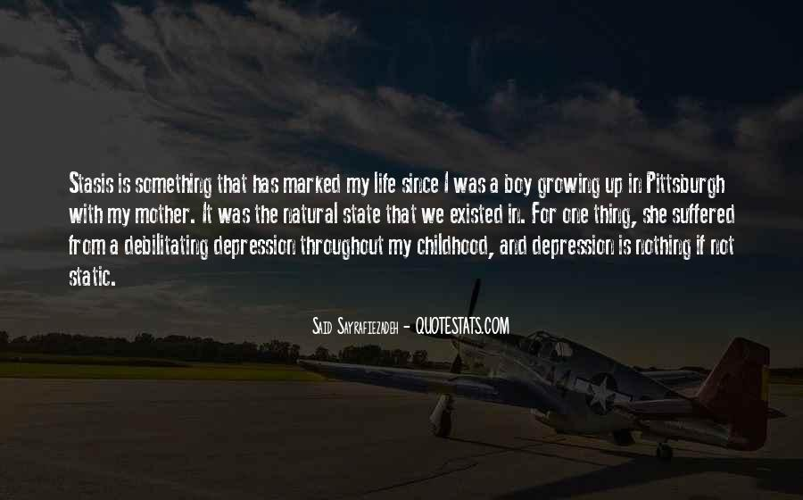 Quotes About Childhood And Growing Up #91521