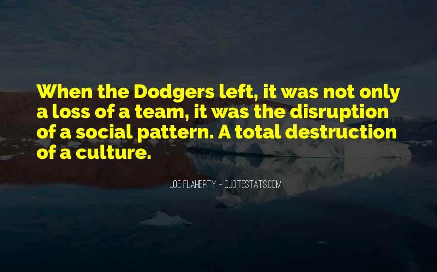 Quotes About Dodgers #1044421