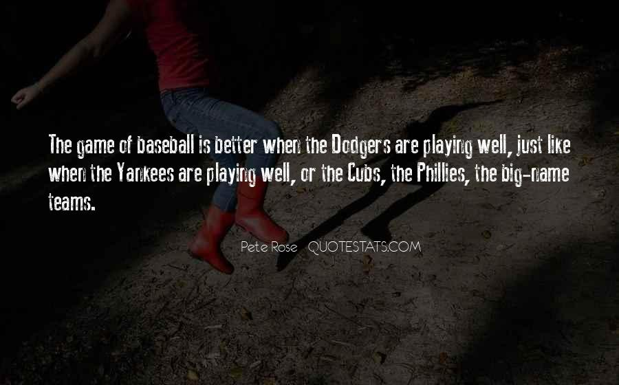 Quotes About Dodgers #1047492