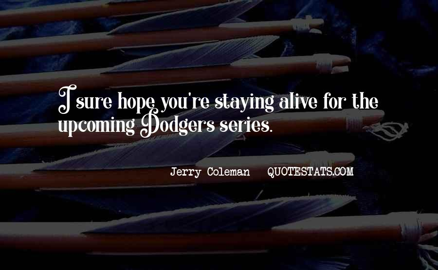 Quotes About Dodgers #1136102