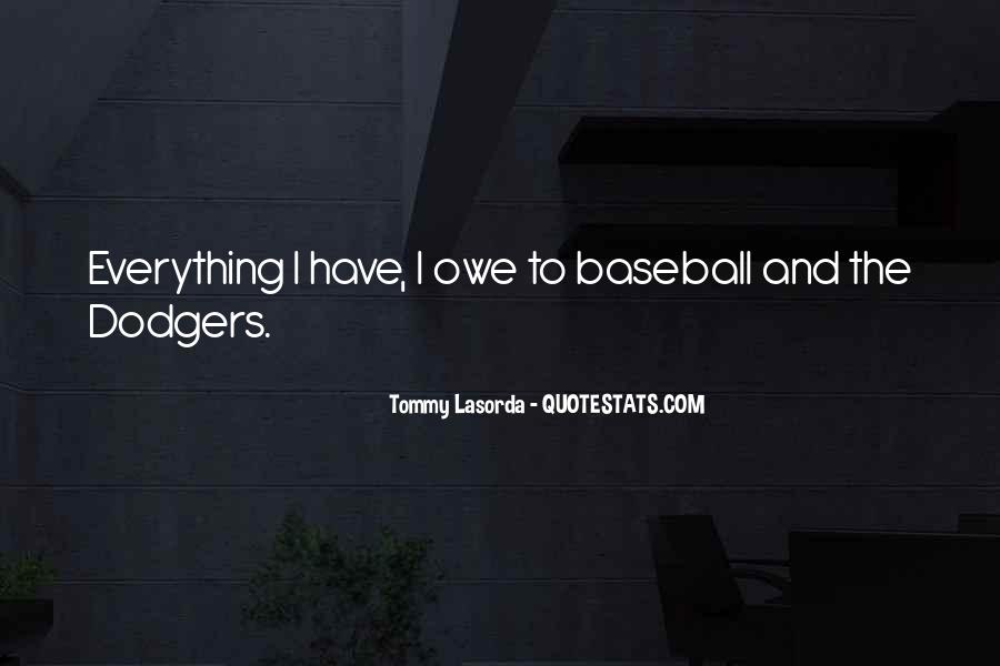 Quotes About Dodgers #1180240