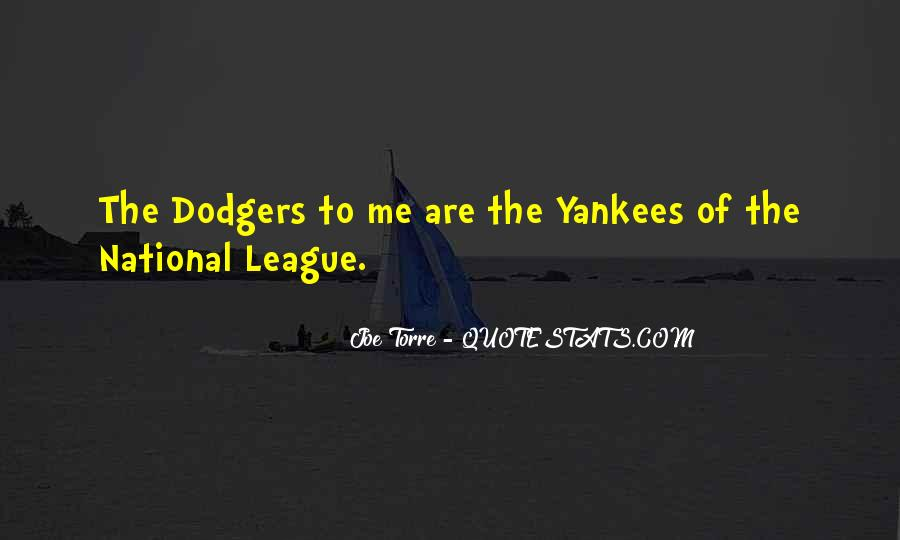 Quotes About Dodgers #1392029