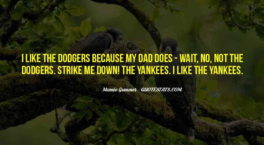 Quotes About Dodgers #1862683