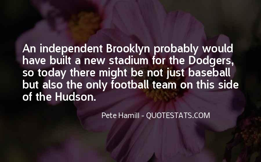 Quotes About Dodgers #1875708