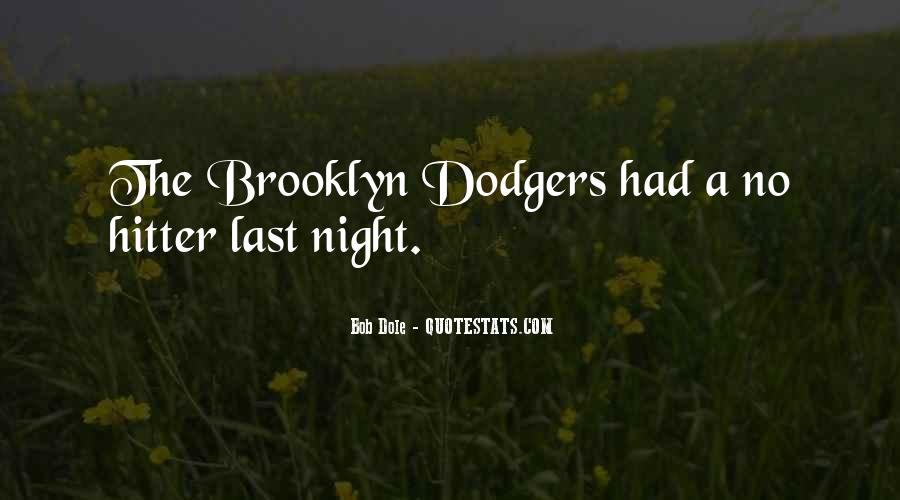 Quotes About Dodgers #308462