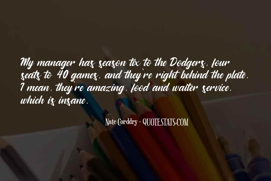 Quotes About Dodgers #643332