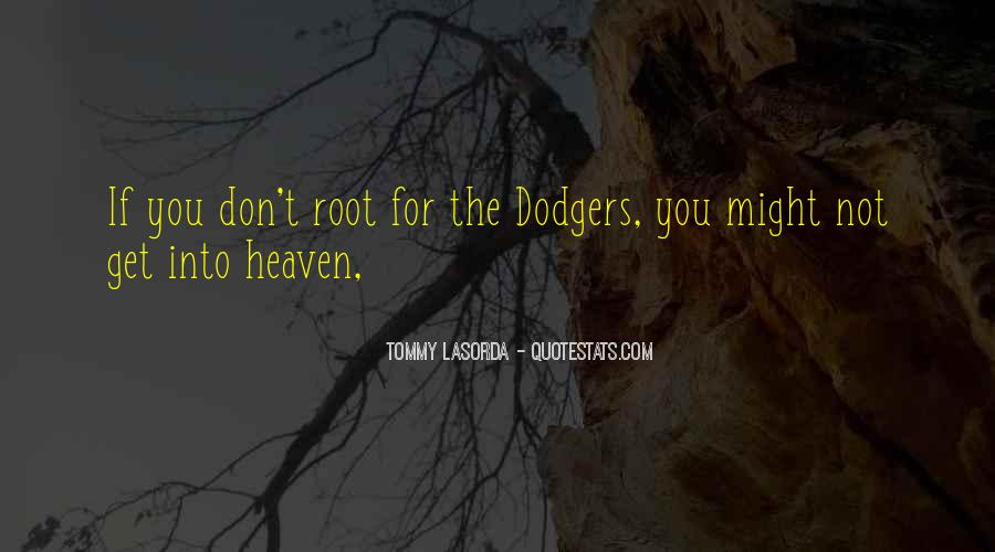 Quotes About Dodgers #685501