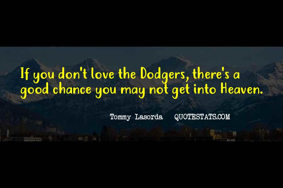 Quotes About Dodgers #724221