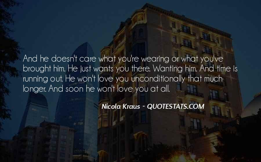 Quotes About Just Wanting Love #1620242
