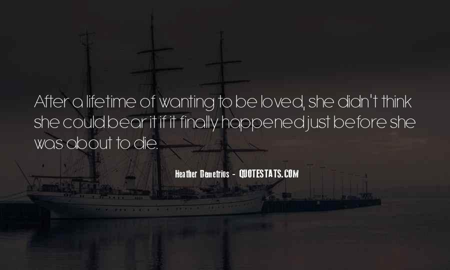 Quotes About Just Wanting Love #1674412