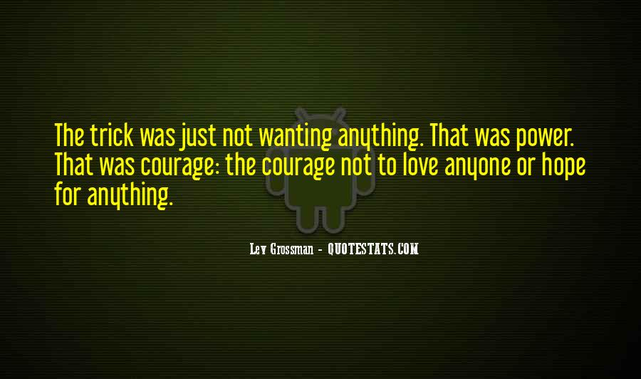 Quotes About Just Wanting Love #1847819