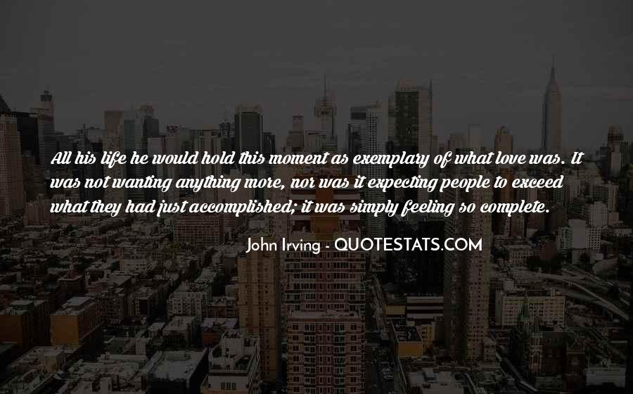 Quotes About Just Wanting Love #401948