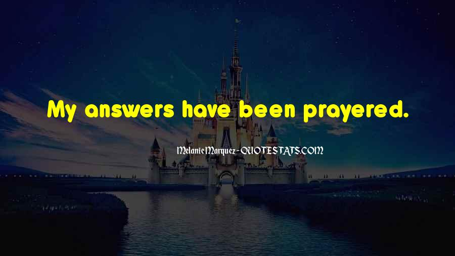 Quotes About Answers #12892