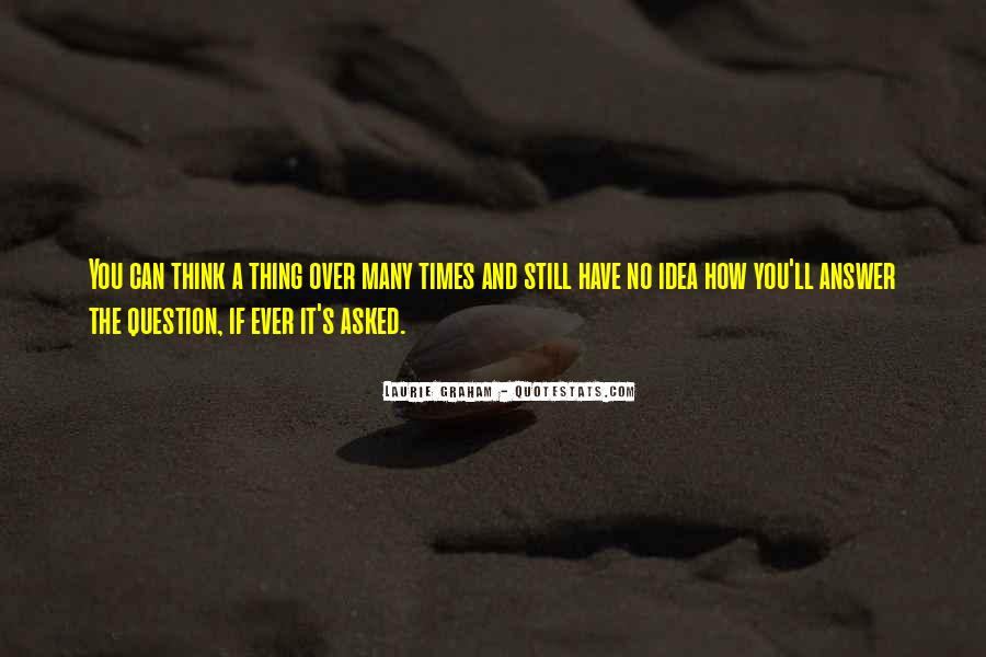 Quotes About Answers #27140
