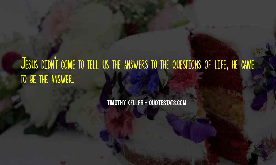 Quotes About Answers #28040