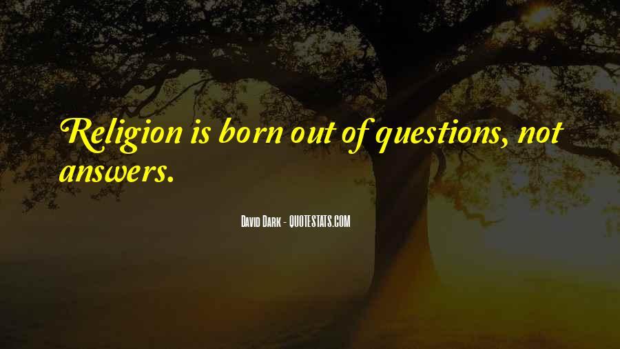 Quotes About Answers #32382