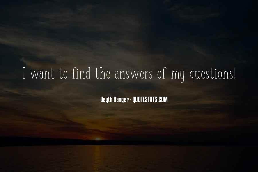 Quotes About Answers #33227
