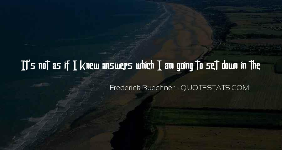 Quotes About Answers #36085