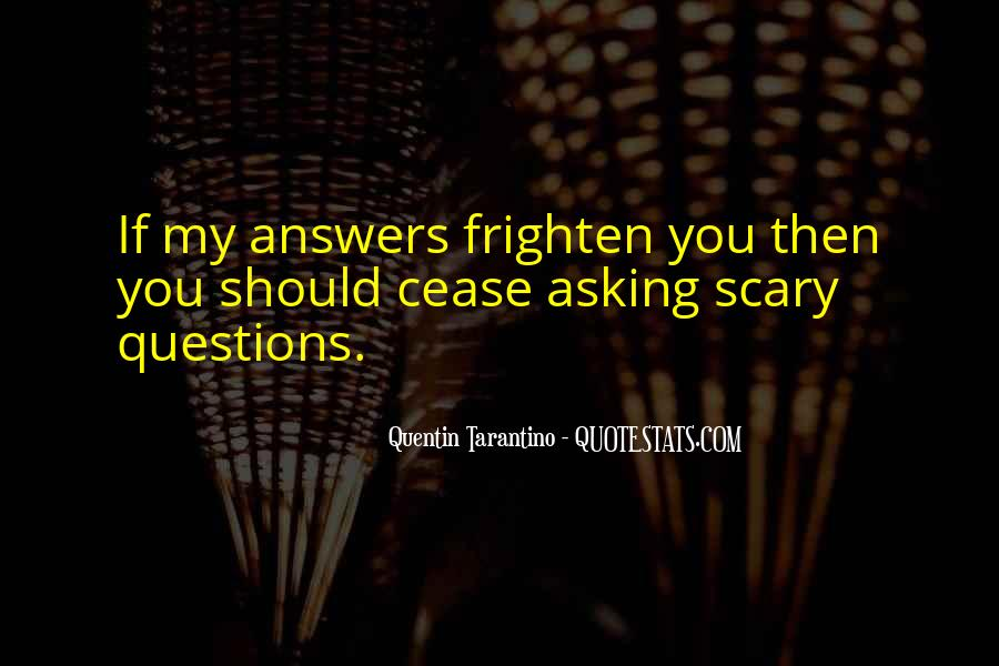 Quotes About Answers #38314