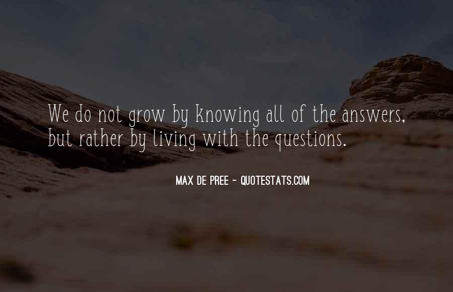 Quotes About Answers #41595