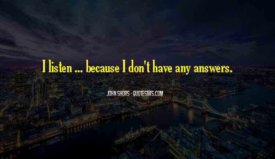 Quotes About Answers #7070