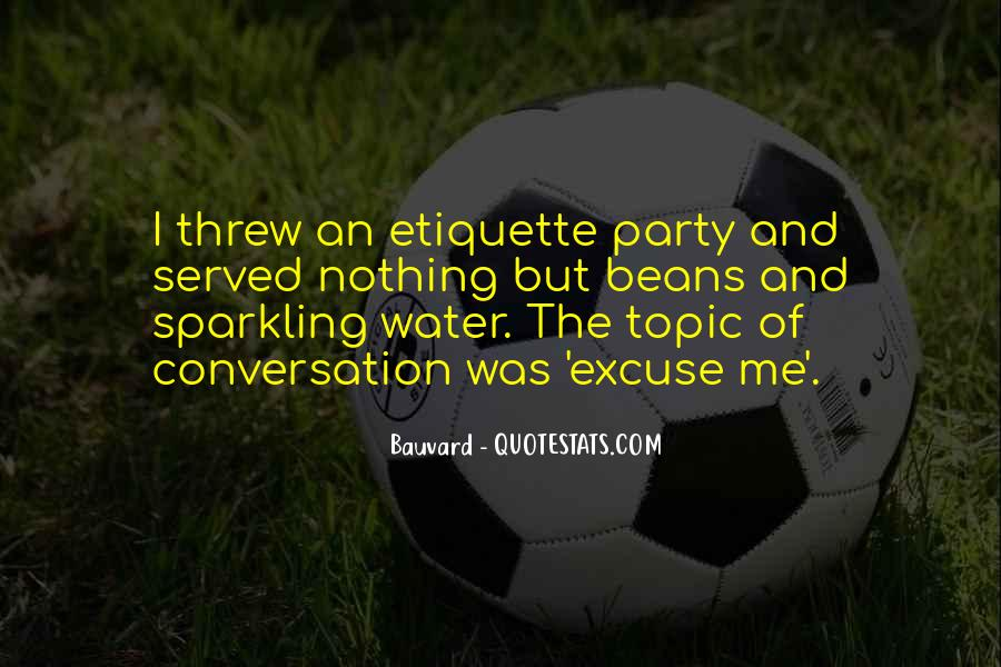 Quotes About Sparkling Water #409282