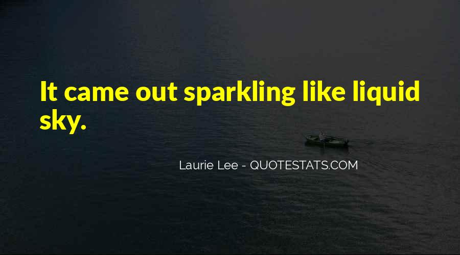 Quotes About Sparkling Water #526186