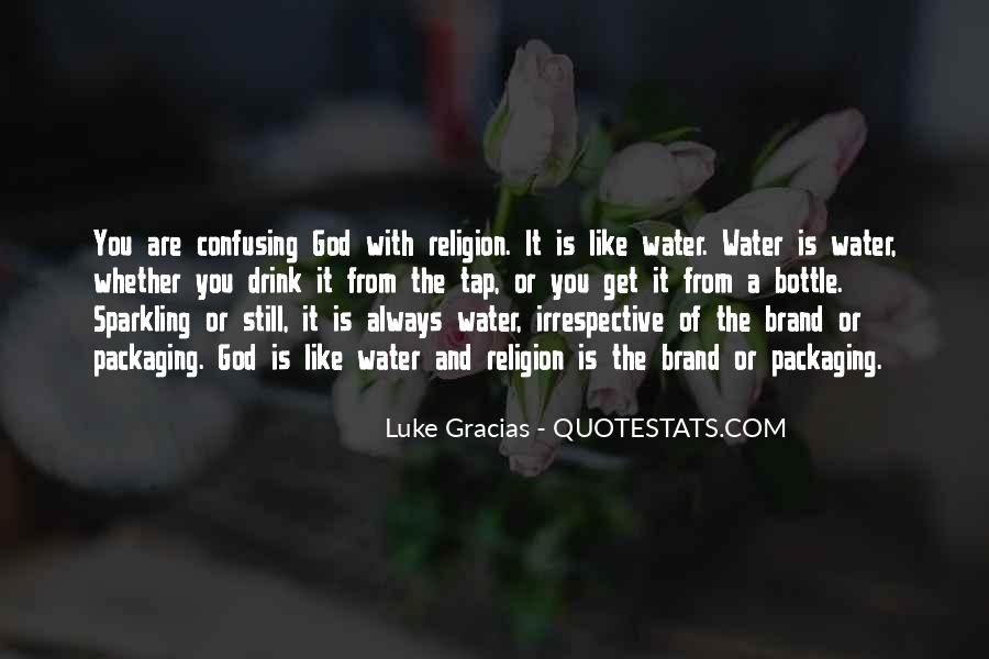 Quotes About Sparkling Water #743511