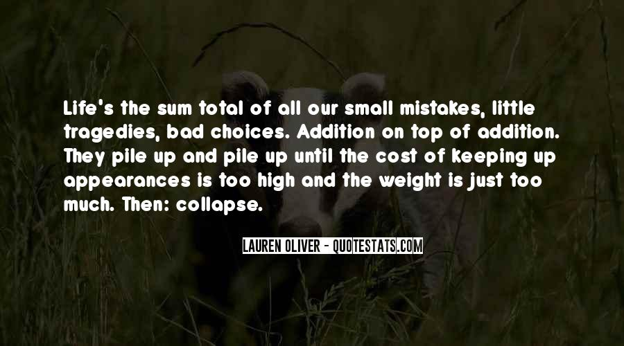 Quotes About Mistakes And Choices #1017662