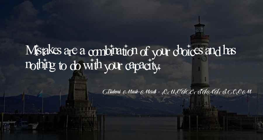 Quotes About Mistakes And Choices #1196352