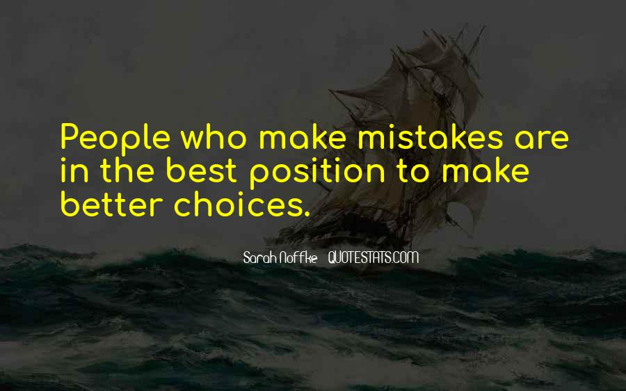 Quotes About Mistakes And Choices #1219445
