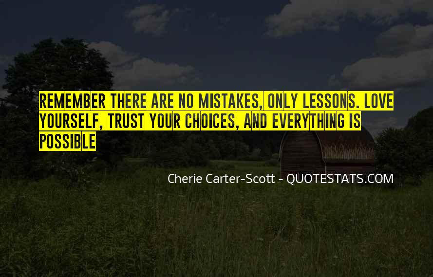 Quotes About Mistakes And Choices #1224651