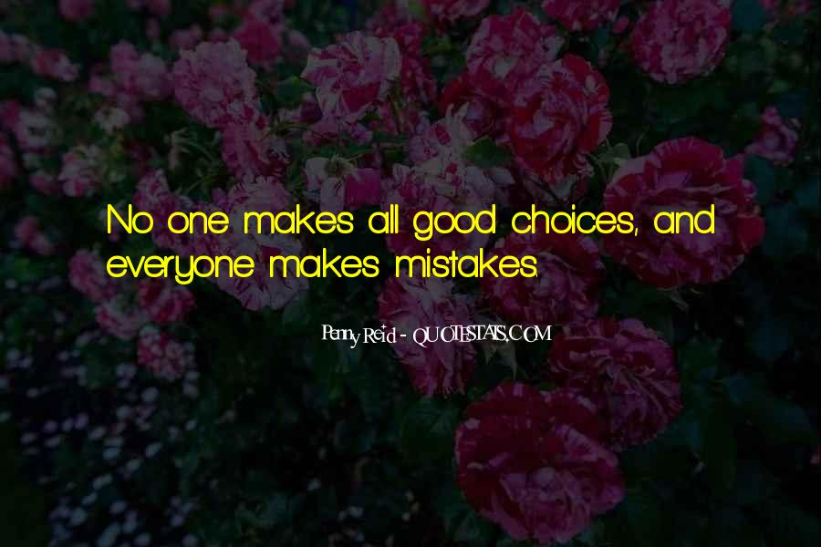 Quotes About Mistakes And Choices #1459949
