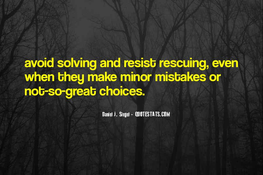 Quotes About Mistakes And Choices #1559307
