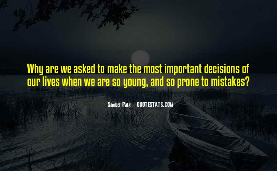 Quotes About Mistakes And Choices #1738109