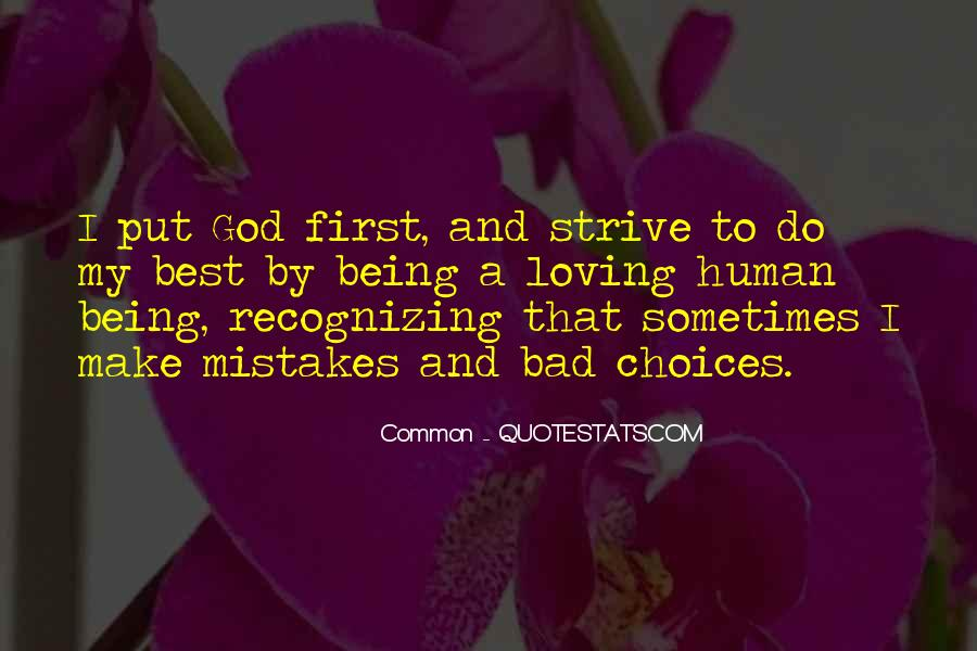 Quotes About Mistakes And Choices #1871687