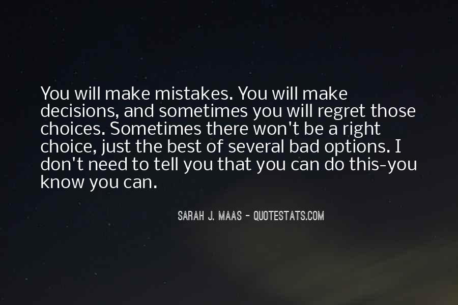 Quotes About Mistakes And Choices #626800