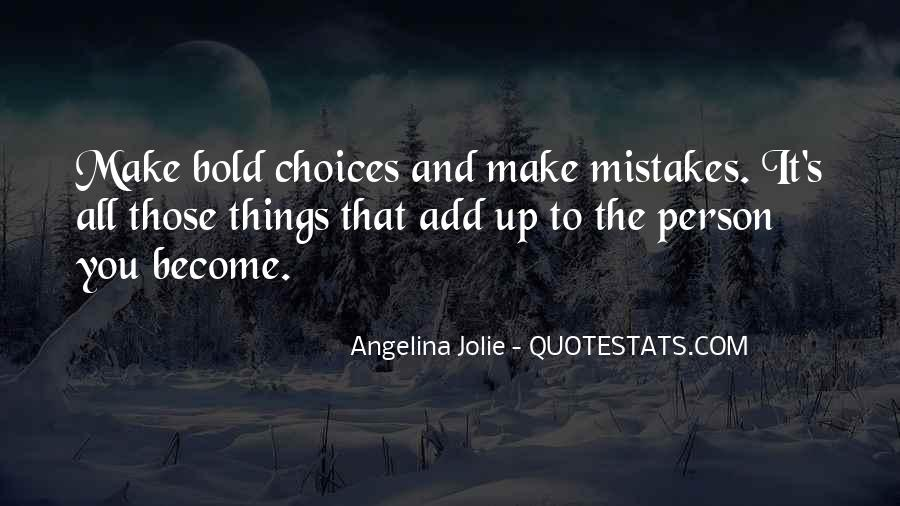 Quotes About Mistakes And Choices #674698